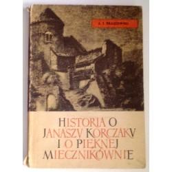 JÓZEF IGNACY KRASZEWSKI HISTORIA O JANASZU KORCZAKU I PIĘKNEJ MIECZNIKÓWNIE