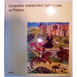 GOTYCKIE MALARSTWO TABLICOWE W POLSCE