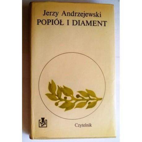 JERZY ANDRZEJEWSKI POPIÓŁ I DIAMENT
