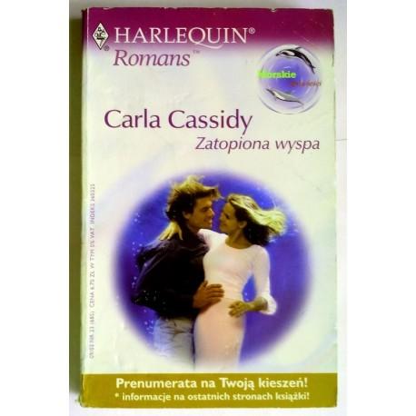 CARLA CASSIDY ZATOPIONA WYSPA
