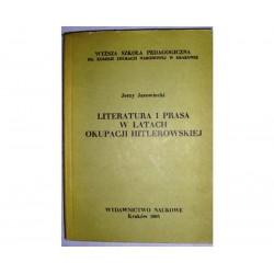 LITERATURA I PRASA W LATACH OKUPACJI HITLEROWSKIEJ