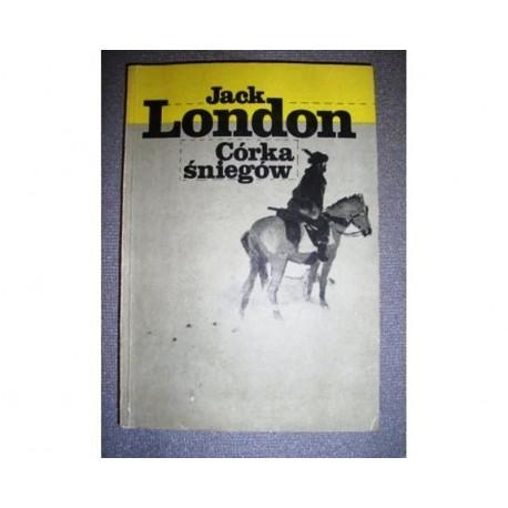 JACK LONDON CÓRKA ŚNIEGÓW