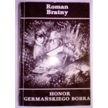 ROMAN BRATNY HONOR GERMAŃSKIEGO BOBRA