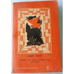 JOHN REED DZIESIĘĆ DNI KTÓRE WSTRZĄSNĘŁY ŚWIATEM