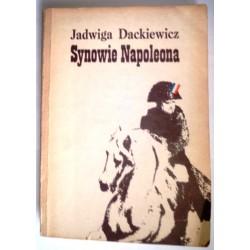 JADWIGA DACKIEWICZ SYNOWIE NAPOLEONA