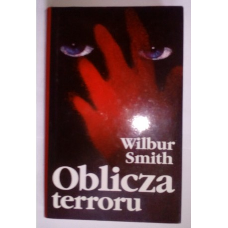 WILBUR SMITH OBLICZA TERRORU
