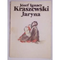 JÓZEF IGNACY KRASZEWSKI JARYNA