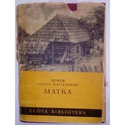 SEWER IGNACY MACIEJOWSKI MATKA