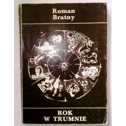 ROMAN BRATNY ROK W TRUMNIE