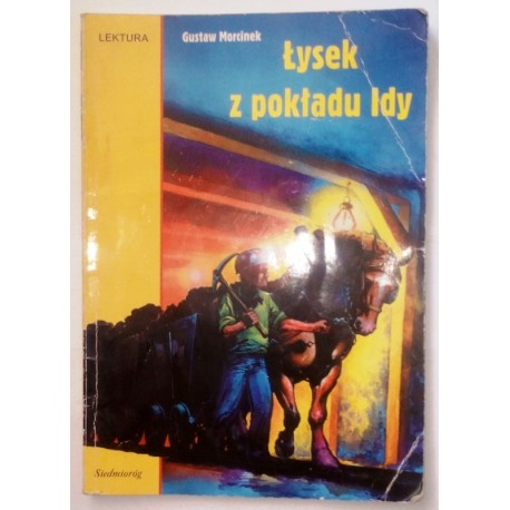 GUSTAW MORCINEK ŁYSEK Z POKŁADU IDY