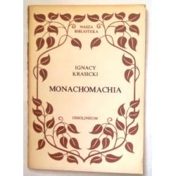 IGNACY KRASICKI MONACHOMACHIA