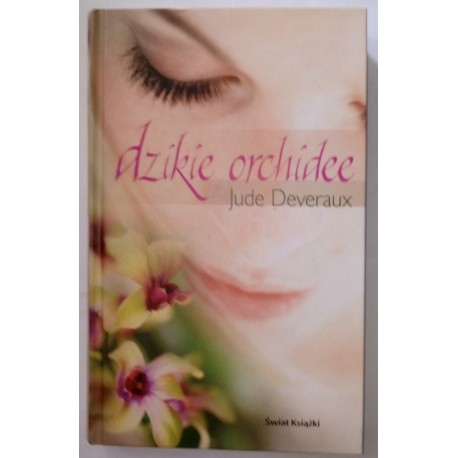 JUDE DEVERAUX DZIKIE ORCHIDEE