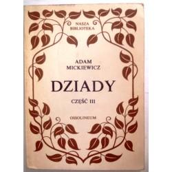 ADAM MICKIEWICZ DZIADY CZĘŚĆ III